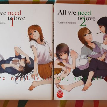 All we need is love 1 & 2