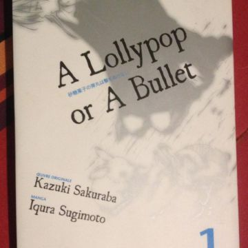 A Lollypop or a Bullet T.1