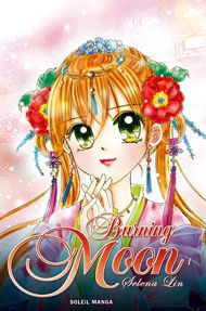 Burning moon Tome 1