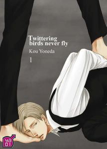Volume 1 de Twittering birds never fly